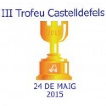 III Trofeu Ciutat de Castelldefels
